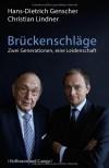 Brückenschläge. Zwei Generationen, eine Leidenschaft - Hans-Dietrich Genscher;Christian Lindner