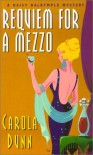 Requiem for a Mezzo - Carola Dunn