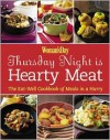 Woman's Day: Thursday Night is Hearty Meat: Eat-Well Cookbooks of Meals in a Hurry - Editors of Woman's Day