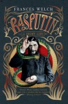 Rasputin: A Short Life - Frances Welch