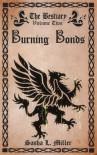 Burning Bonds - Sasha L. Miller