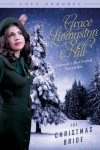 The Christmas Bride - Grace Livingston Hill