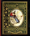 Mother Goose's Nursery Rhymes - John Gilbert, Walter Crane, John Tenniel, Harrison Weir, John Tenniel Sir