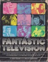 Fantastic Television - Gary Gerani, Paul H. Schulman