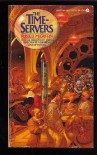 The Timeservers - Russell M. Griffin