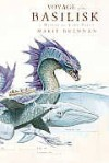 Natural History of Dragons #3: Voyage of the Basilisk: A Memoir by Lady Trent - Marie Brennan