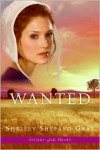 Wanted (Sisters of the Heart Series #2) - Shelley Shepard Gray
