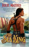 The Sea King (Berkley Sensation) - Jolie Mathis