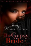 The Gypsy Bride - Jerrica Knight-Catania