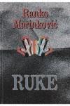 Ruke - Ranko Marinković