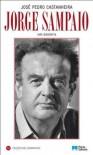 Jorge Sampaio: uma biografia - José Pedro Castanheira