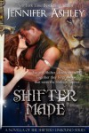 Shifter Made (Shifters Unbound, #0.5) - Jennifer Ashley