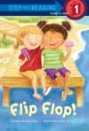 Flip Flop! - Dana Meachen Rau, Jana Christy Mitchell
