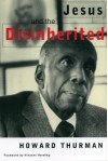 Jesus and the Disinherited - Howard Thurman