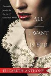 All I Want is You - Elizabeth Anthony