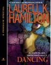 Dancing (Anita Blake, Vampire Hunter, #22.5) - Laurell K. Hamilton
