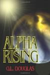 Alpha Rising - G.L. Douglas