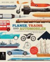 Design Line: Planes, Trains, and Automobiles - Chris Oxlade, Mike Lemanski