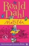 Matilda - Quentin Blake, Roald Dahl, Elin Meek