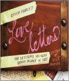 Other People's Love Letters: 150 Letters You Were Never Meant to See - Bill Shapiro