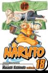 Naruto, Vol. 18: Tsunade's Choice - Masashi Kishimoto