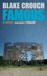 Famous: A Novel - Blake Crouch