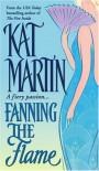 Fanning the Flame - Kat Martin