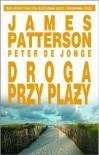 Droga przy plaży - James Patterson, Peter de Jonge