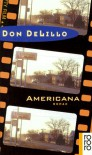 Americana. - Don DeLillo