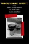 Understanding Poverty - Abhijit Vinayak Banerjee,  Dilip Mookherjee (Editor),  Roland Benabou (Editor)