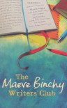 The Maeve Binchy's Writers' Club - Maeve Binchy