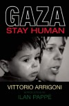 Gaza: Stay Human - Vittorio Arrigoni