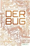Der Bug - Constantin Gillies