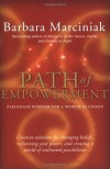 Path of Empowerment: New Pleiadian Wisdom for a World in Chaos - Barbara Marciniak