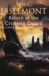 Return of the Crimson Guard  - Ian C. Esslemont