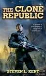The Clone Republic  - Steven L. Kent