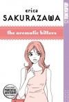 Erica Sakurazawa: The Aromatic Bitters (Erica Sakurazawa) - Erica Sakurazawa