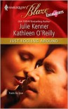 Just Fooling Around: Darcy's Dark Day/Reg's RescueCam's Catastrophe/Devon's Dilemma - Julie Kenner, Kathleen O'Reilly