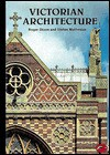 Victorian Architecture: With a Short Dictionary of Architects and 250 Illustrations - Roger Dixon, Stefan Muthesius