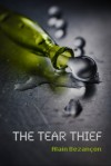 The Tear Thief - Alain Bezançon, Tania-Brianne Peritz