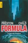 Formula: Tunnel des Grauens - Douglas Preston, Lincoln Child, Klaus Fröba