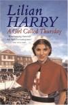 A Girl Called Thursday - Lilian Harry