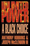 Unlimited Power a Black Choice - Anthony Robbins, Joseph McClendon III