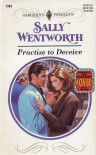 Practice to Deceive (Harlequin Presents, No 1701) - Sally Wentworth