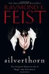 Silverthorn - Raymond E. Feist