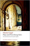 Plays and Petersburg Tales (Oxford World's Classics) - Nikolai Gogol, Christopher English, Richard Arthur Peace