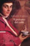 Il profumo del caffè - Anthony Capella