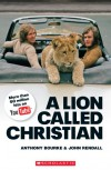 A Lion Called Christian book only (Scholastic Readers) - Anthony Bourke