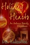 Holiday Hearts (An Antaeus Family Christmas) (Tales of the Darkworld, #4.5) - Lex Valentine