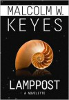 Lamppost - Malcolm W. Keyes